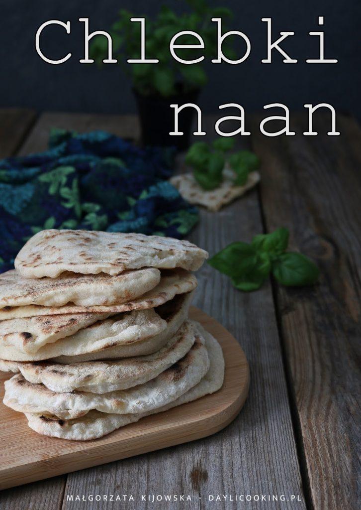 co to jest chlebek naan?, jak się robi naan, z czego się robi pitę, czym się różni pita i naan, daylicooking